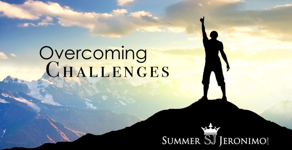 f7fe6d9510e9 overcoming challenges stories Archives - Summer Jeronimo