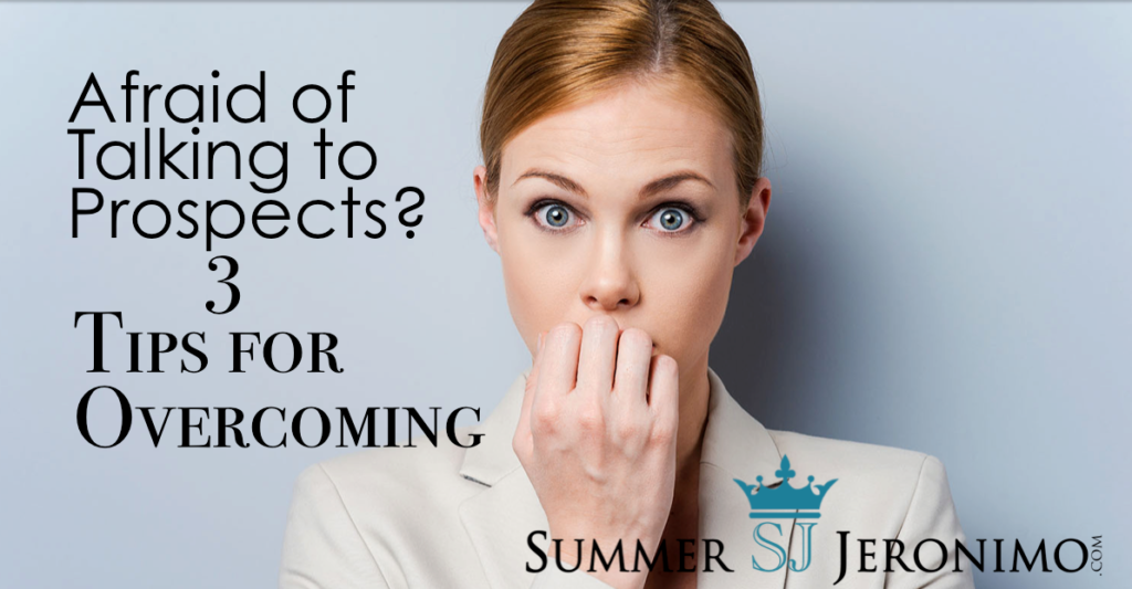Are You Afraid of Talking to PROSPECTS???