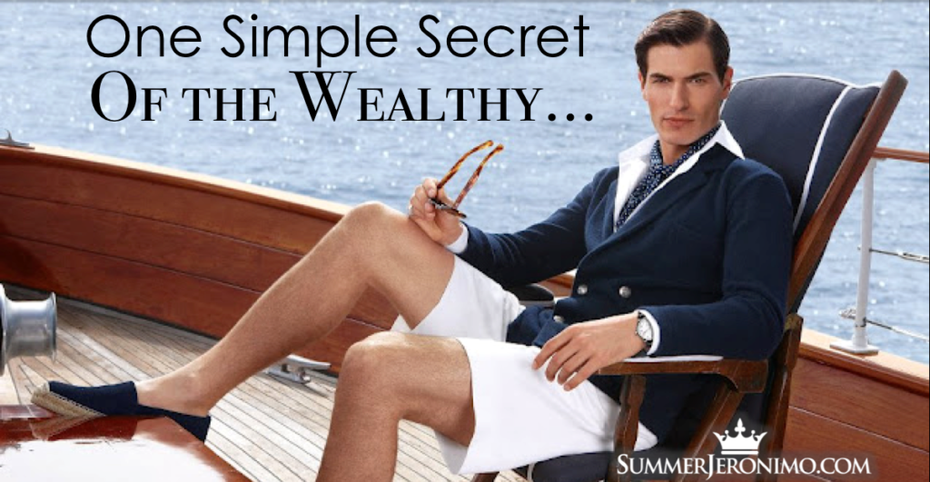 Secrets of the Wealthy…