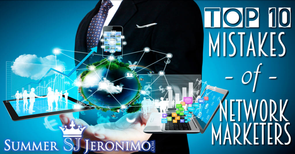 Tips for Network Marketing:TOP Mistakes People Make & How To Avoid Them