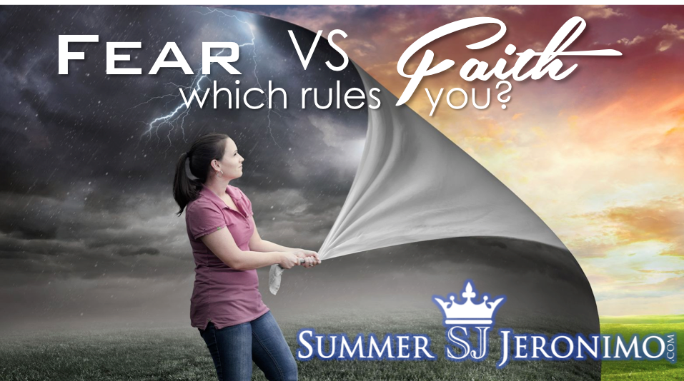 FEAR VS FAITH Which One Rules You?