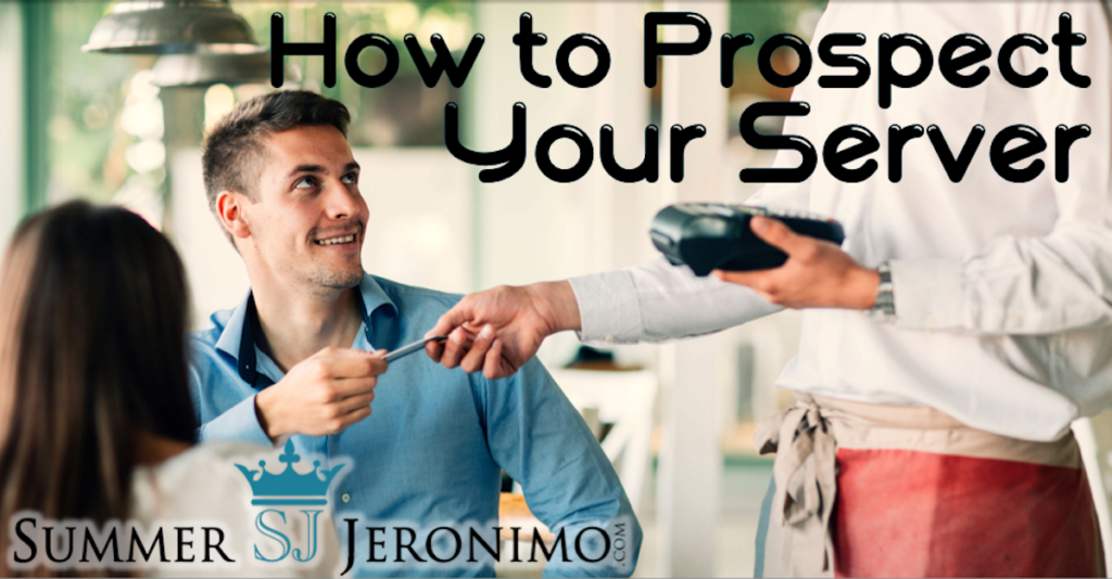 How to Prospect in Network Marketing: Talking To Your Server!