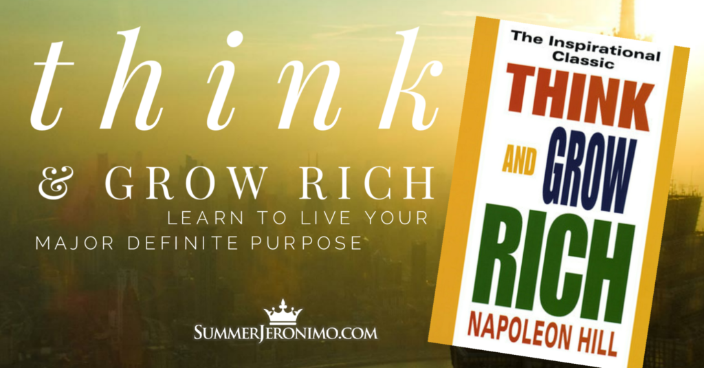 Think & Grow Rich: Live Your Major Definite Purpose