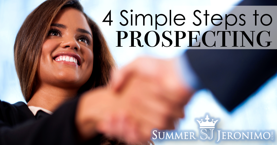How to Prospect in Network Marketing: 4 Simple Steps to Prospecting