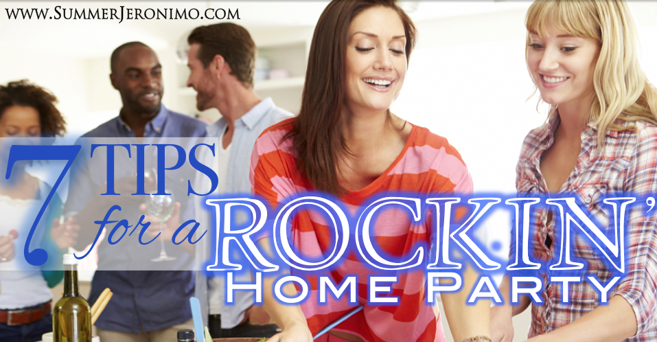 7 Tips for a ROCKIN' Home Party