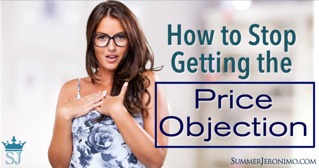 How to Stop Getting the Price Objection