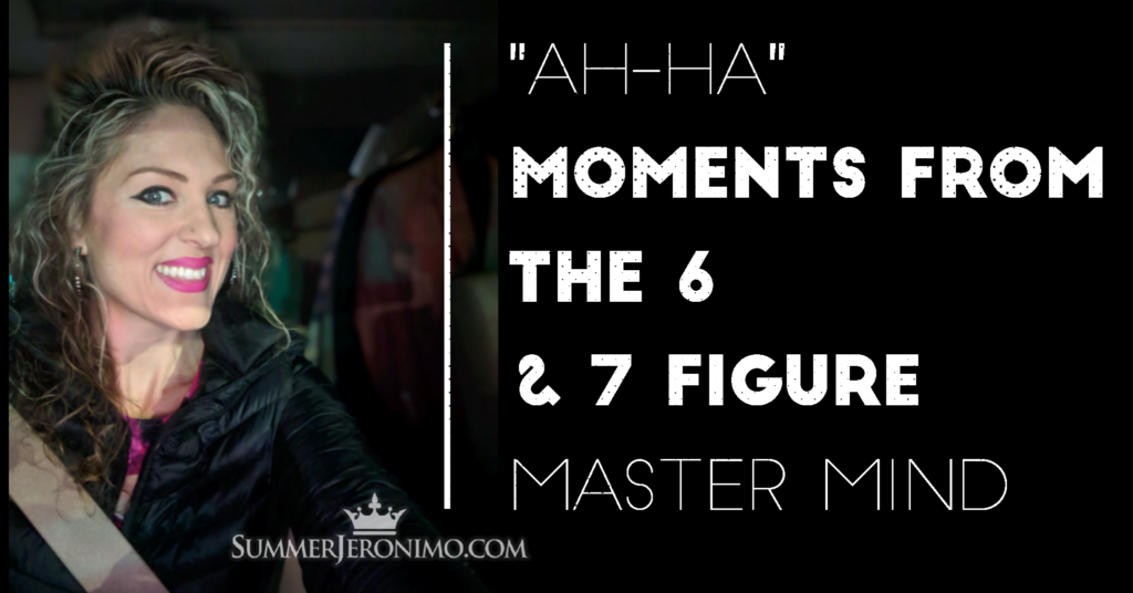 "Network Marketing Mindset: ""Ah-Ha"" Moments from the 6 & 7 Figure Mastermind"