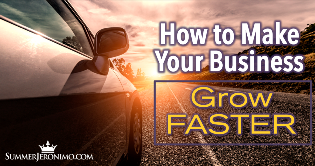 How to Make Your Business Grow FASTER!