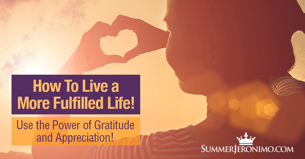 How to Live a More Fulfilled Life!