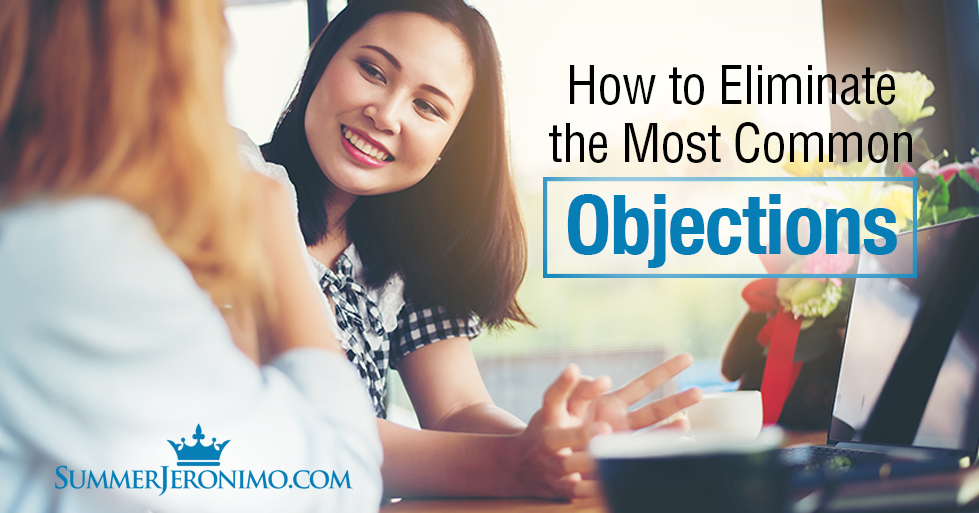 How To Eliminate Getting the Most Common Objections