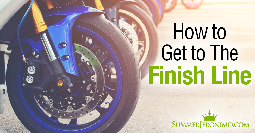 5 Tips to Help You Get to the Finish Line!