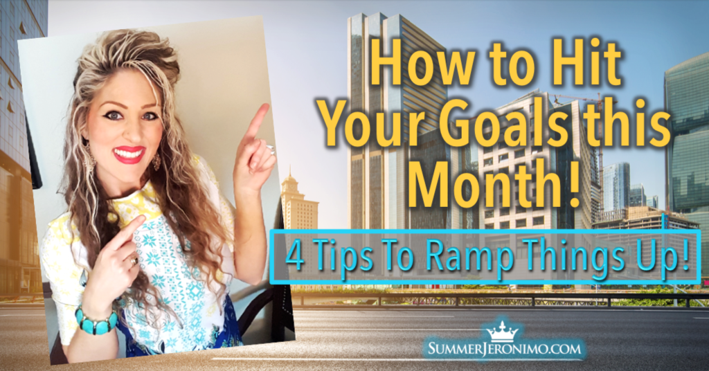 4 Tips to Hit Your Goals this Month