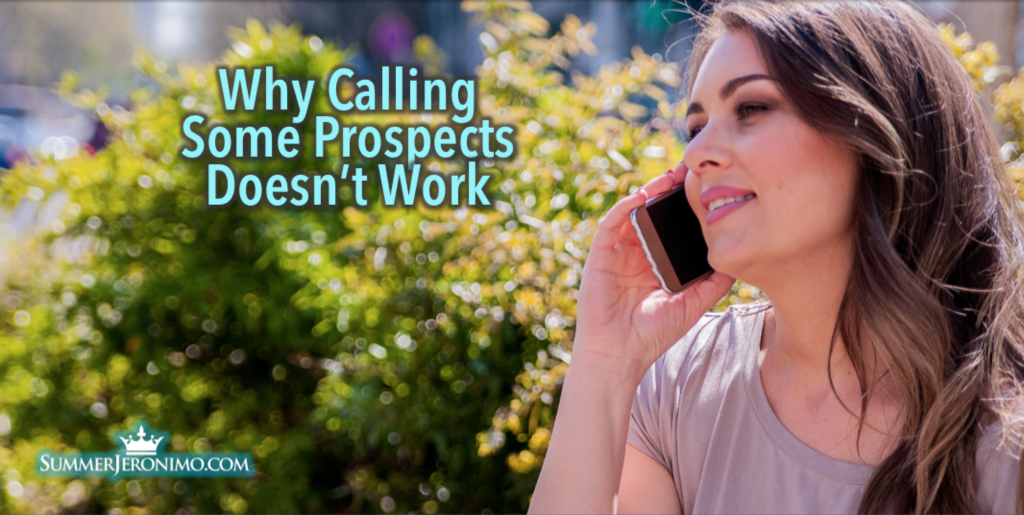 Why Calling Some Network Marketing Prospects Just Doesn't Work?