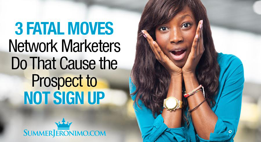 3 Fatal Network Marketing Mistakes!