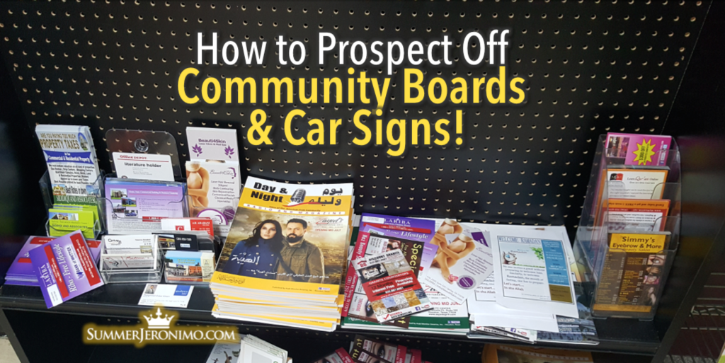 How to Prospect Off Car Signs & Community Boards for Your MLM