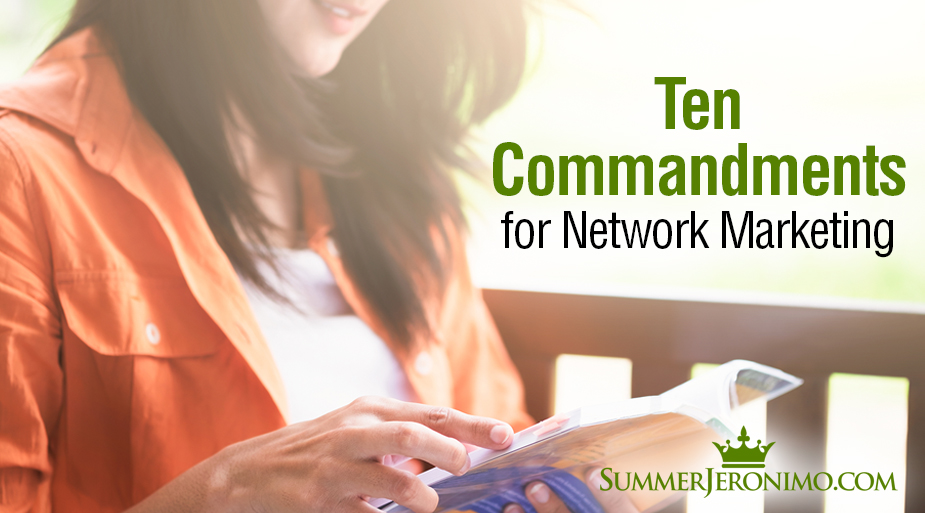 The 10 Commandments for Network Marketing Success!