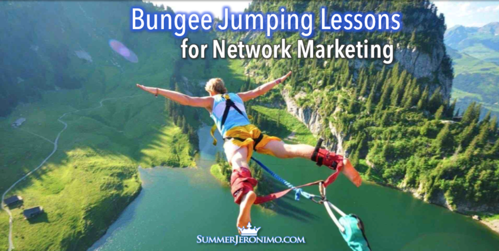 Network Marketing Motivation: Bungee Jumping Lessons for Network Marketing