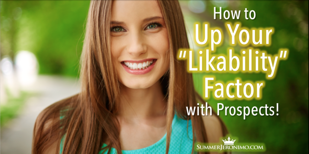 How to Up Your Likability Factor with Prospects