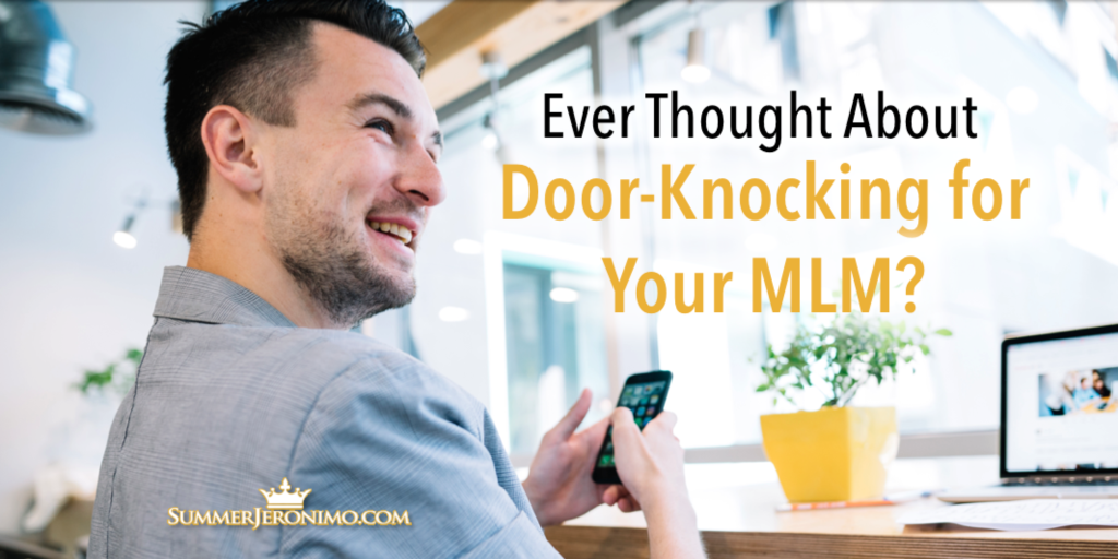 Network Marketing Recruiting Tips: Door-Knocking for Your Business?
