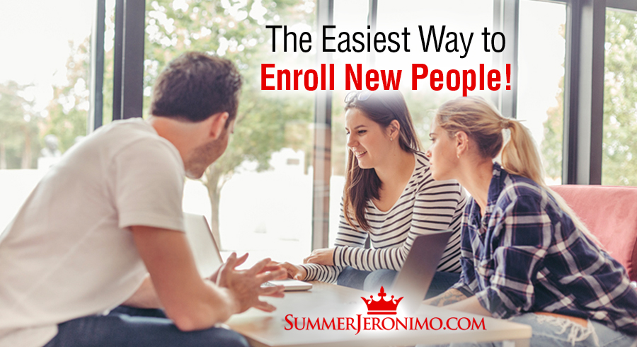 Network Marketing Closing Tips: The Easiest Way to Enroll New People