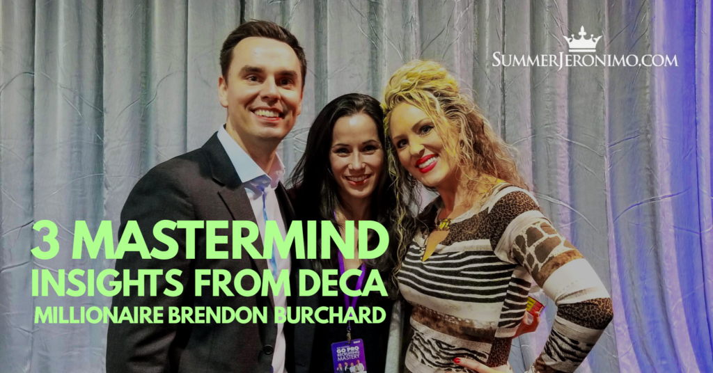 3 Mastermind Insights from Deca Millionaire Brendon Burchard